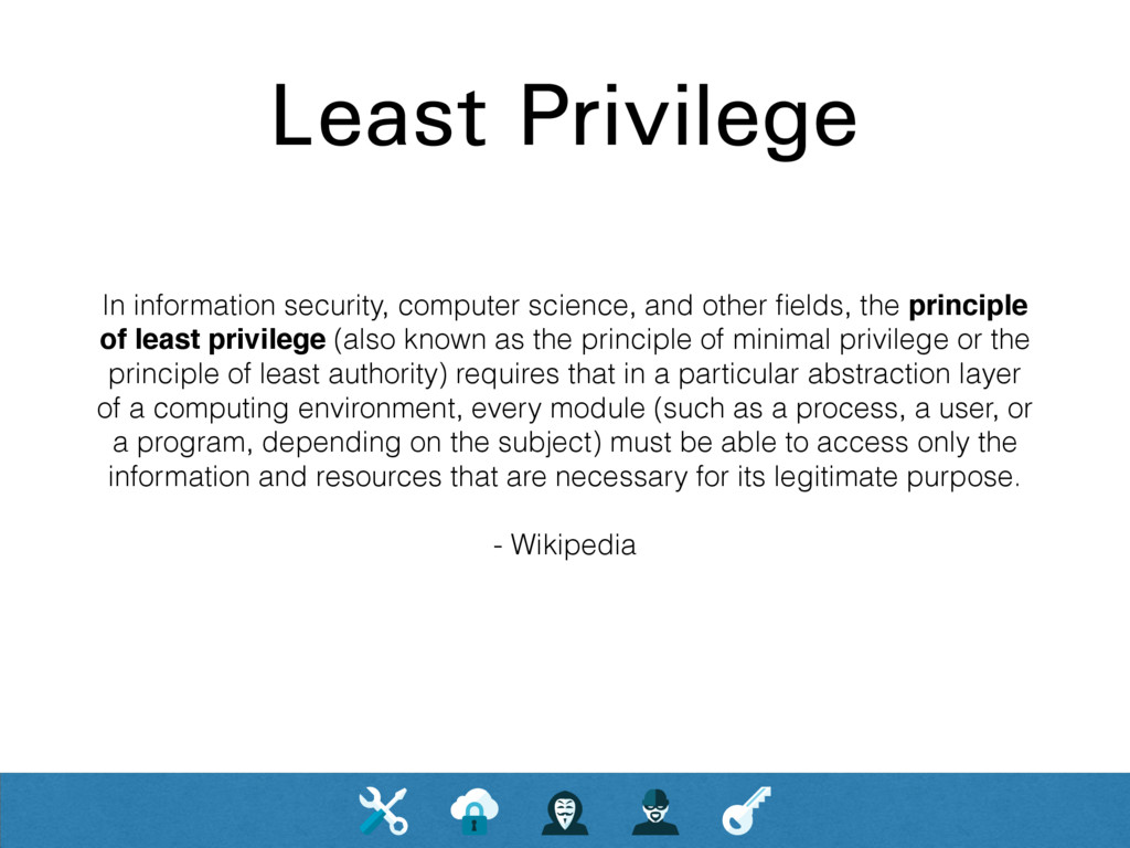 Least Privilege In information security, comput...