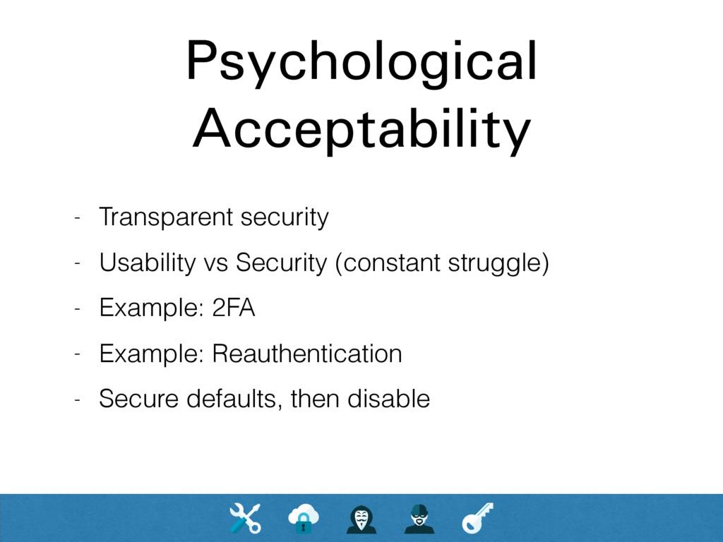 Psychological Acceptability - Transparent secur...