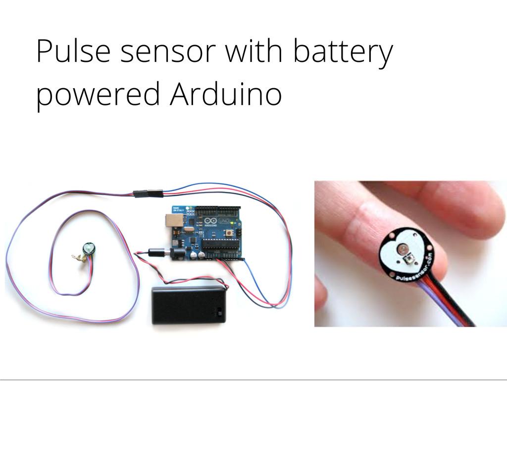 Pulse sensor with battery powered Arduino