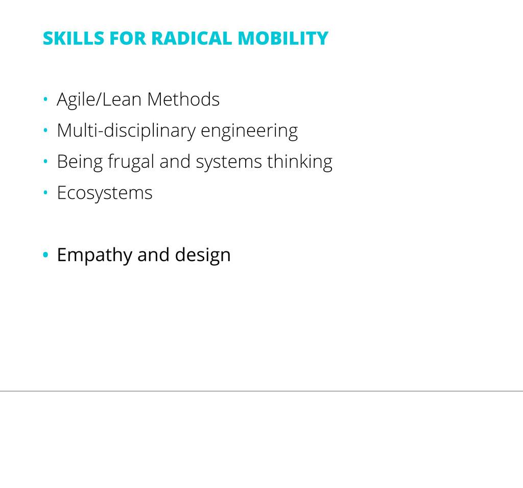 • Agile/Lean Methods • Multi-disciplinary engin...