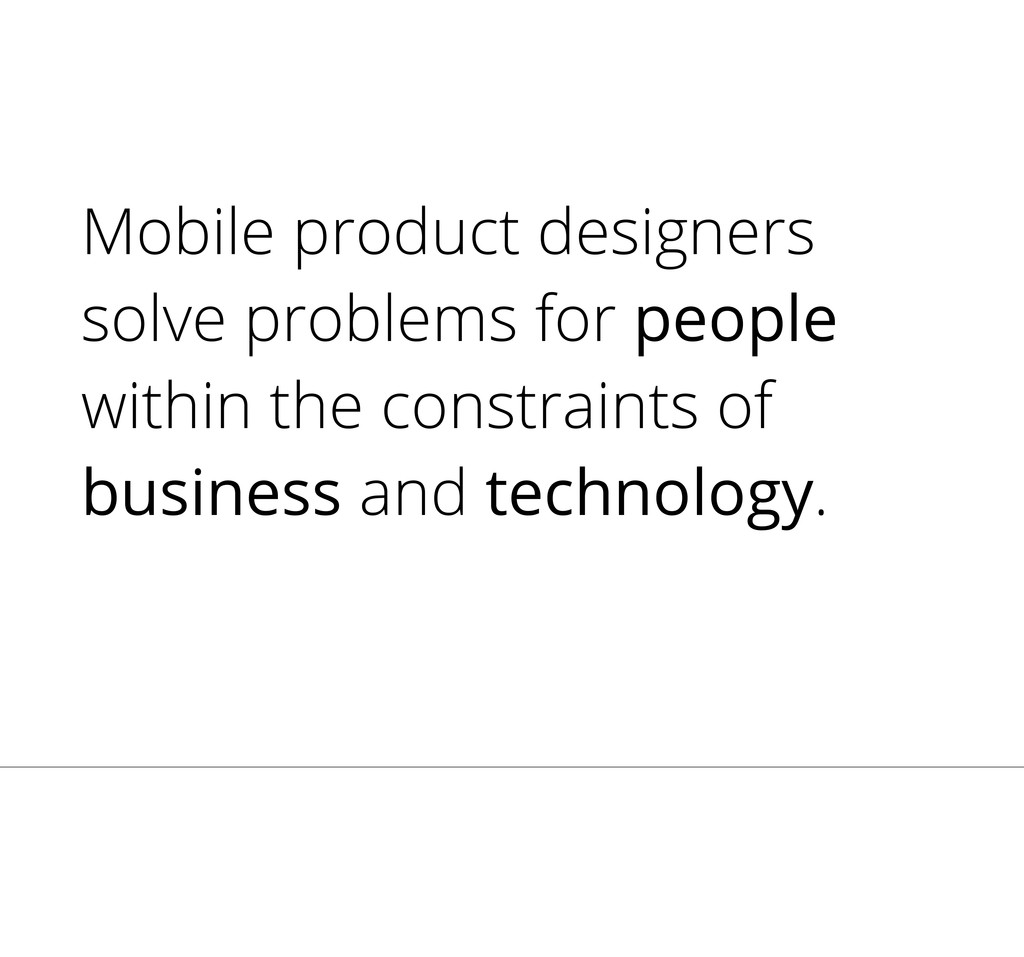 Mobile product designers solve problems for peo...