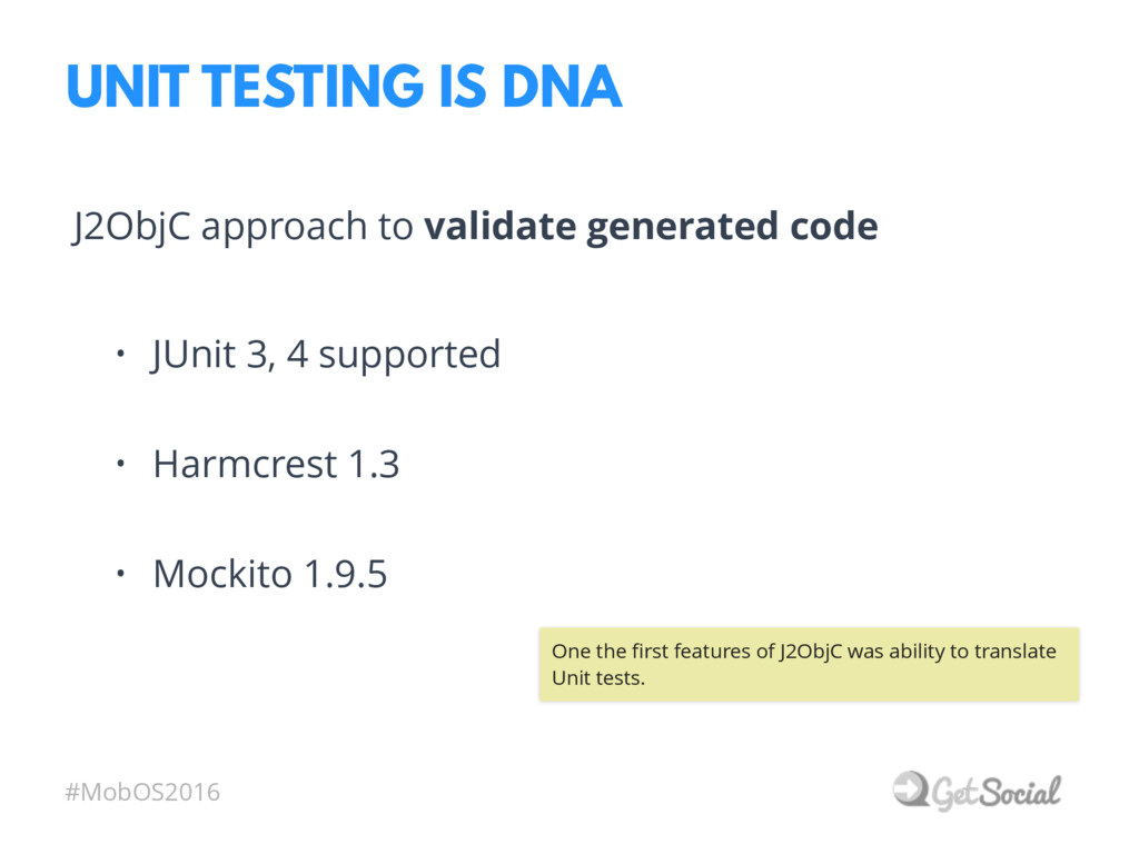 #MobOS2016 UNIT TESTING IS DNA • JUnit 3, 4 sup...