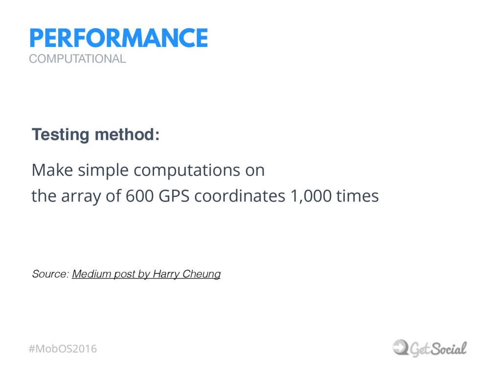 #MobOS2016 PERFORMANCE Make simple computations...