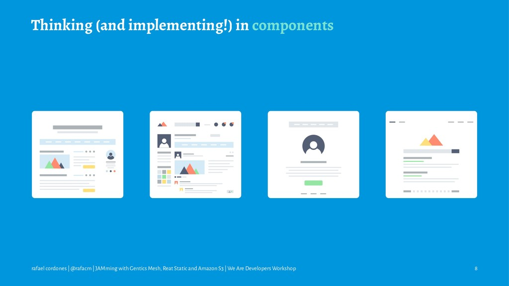 Thinking (and implementing!) in components rafa...