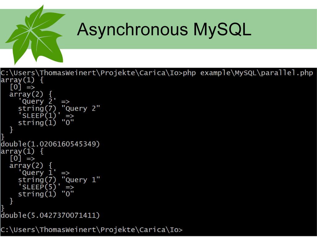 Asynchronous MySQL