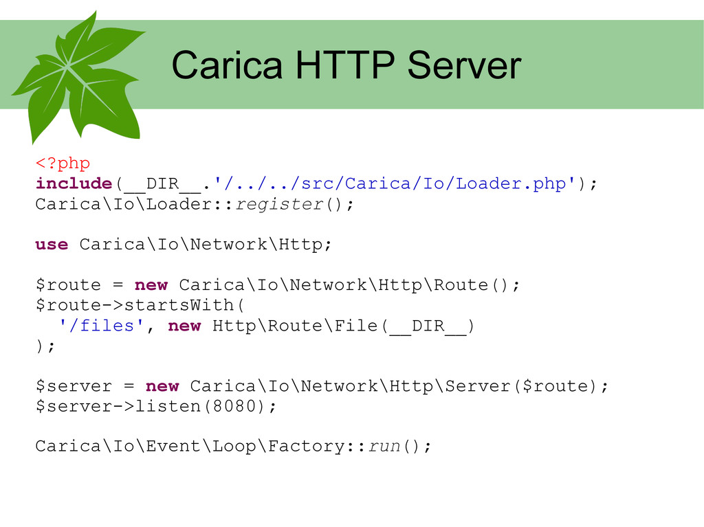 Carica HTTP Server <?php include(__DIR__.'/../....