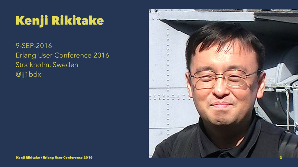 Kenji Rikitake 9-SEP-2016 Erlang User Conferenc...