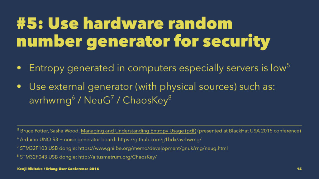 #5: Use hardware random number generator for se...