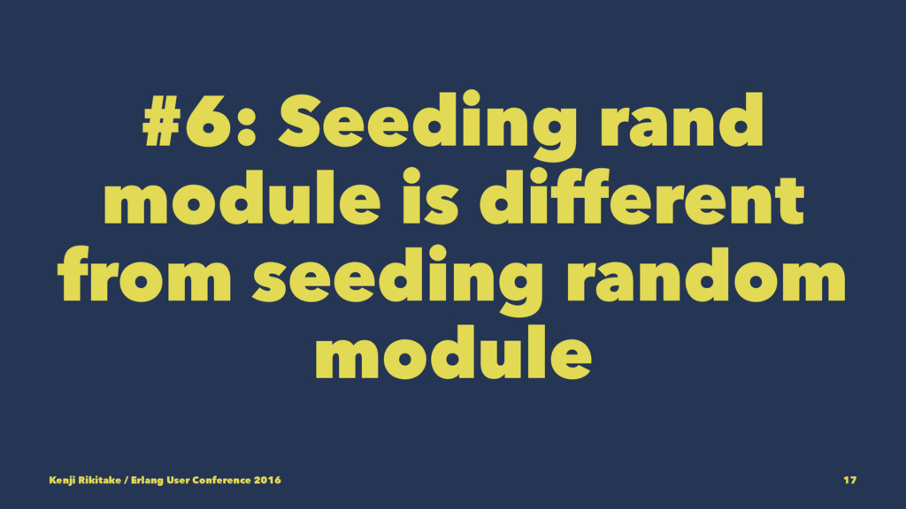 #6: Seeding rand module is different from seedi...