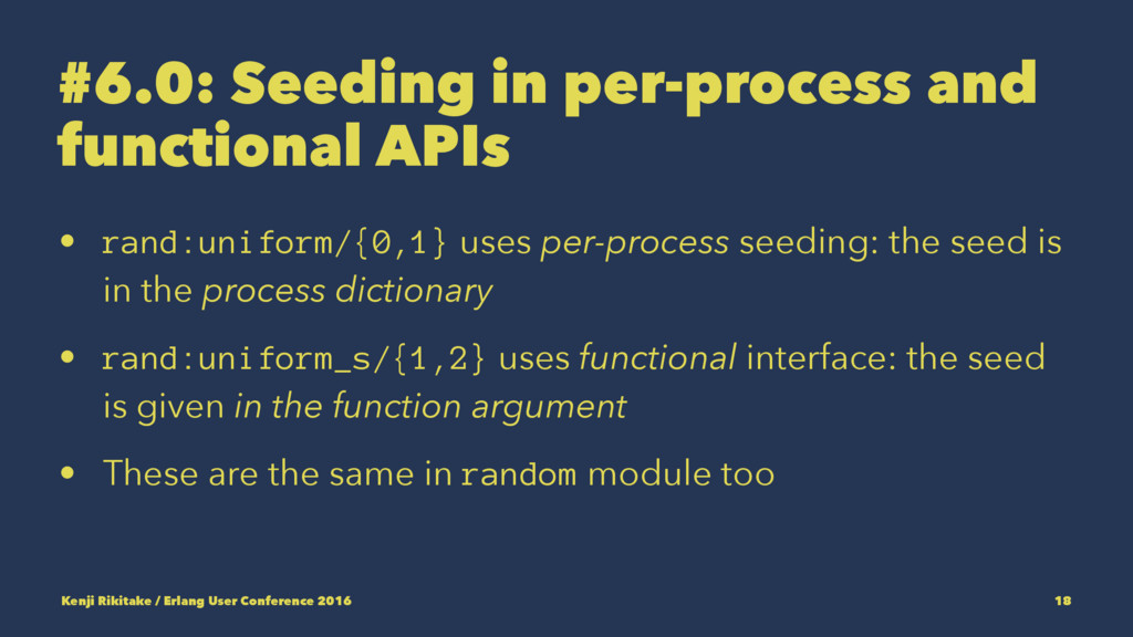 #6.0: Seeding in per-process and functional API...