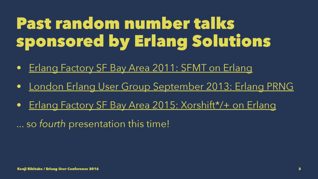 Past random number talks sponsored by Erlang So...