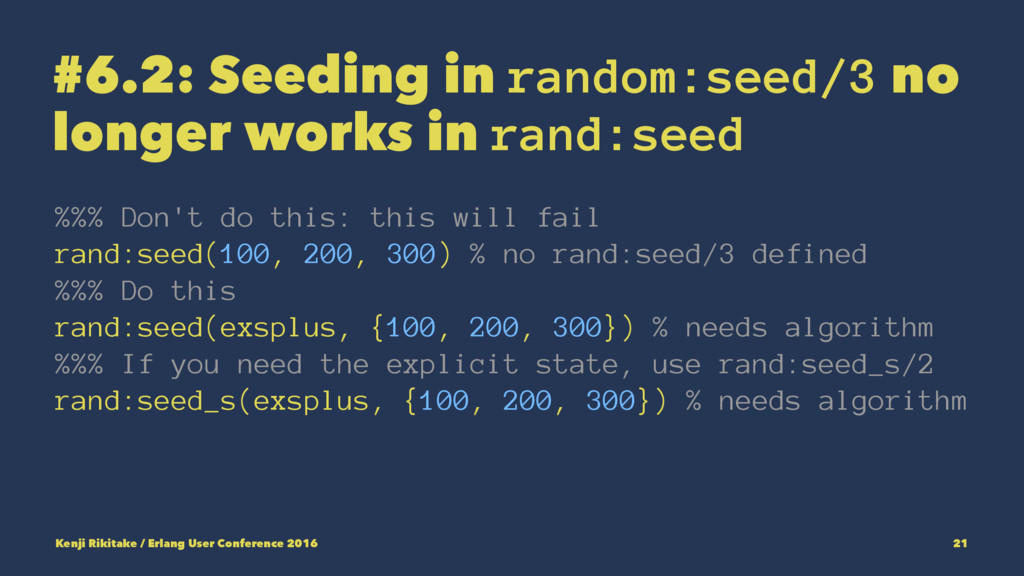 #6.2: Seeding in random:seed/3 no longer works ...