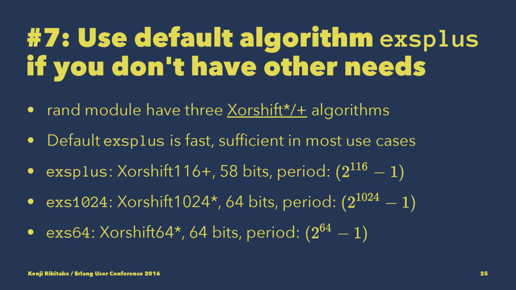 #7: Use default algorithm exsplus if you don't ...