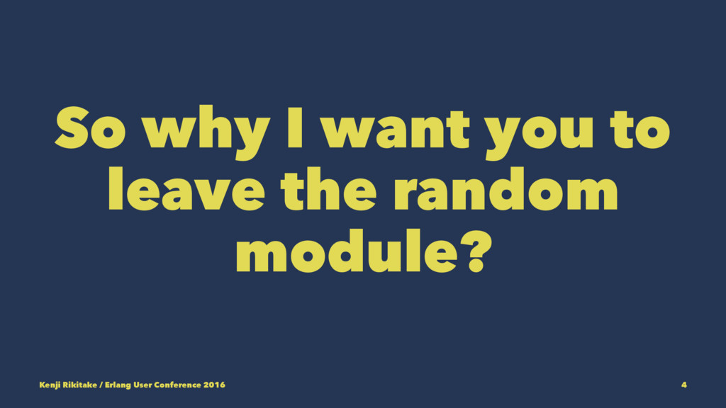 So why I want you to leave the random module? K...