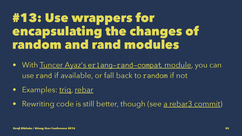 #13: Use wrappers for encapsulating the changes...
