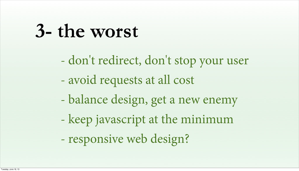 3- the worst - don't redirect, don't stop your ...