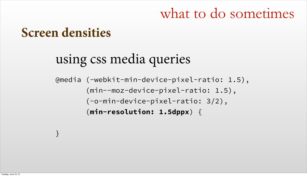 Screen densities using css media queries @media...