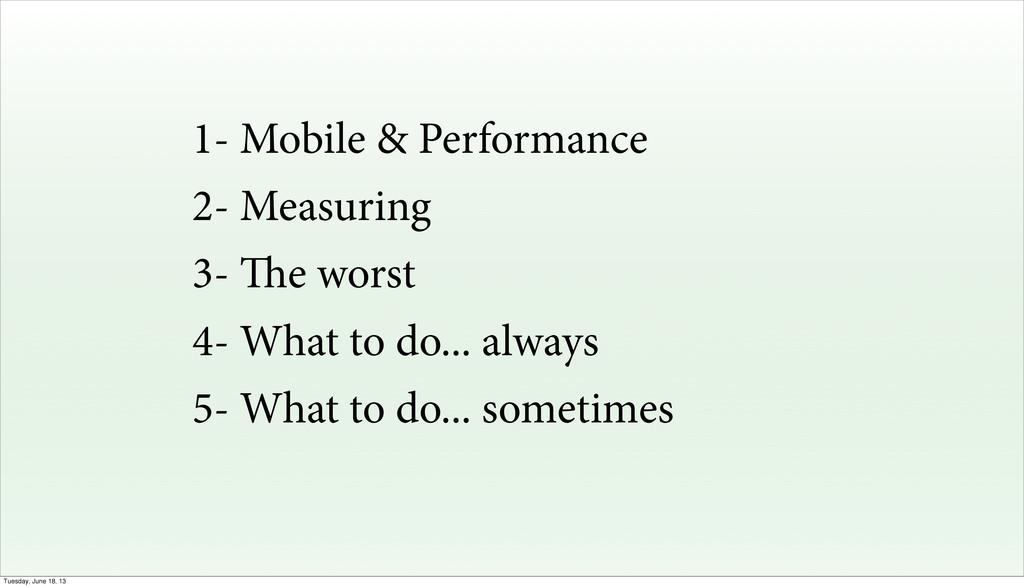 1- Mobile & Performance 2- Measuring 3- e wors...