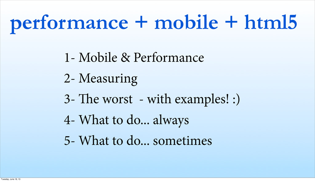 performance + mobile + html5 1- Mobile & Perfor...