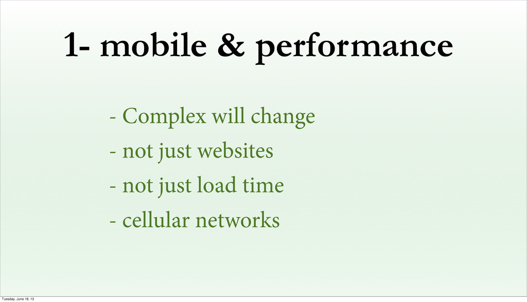 1- mobile & performance - Complex will change -...