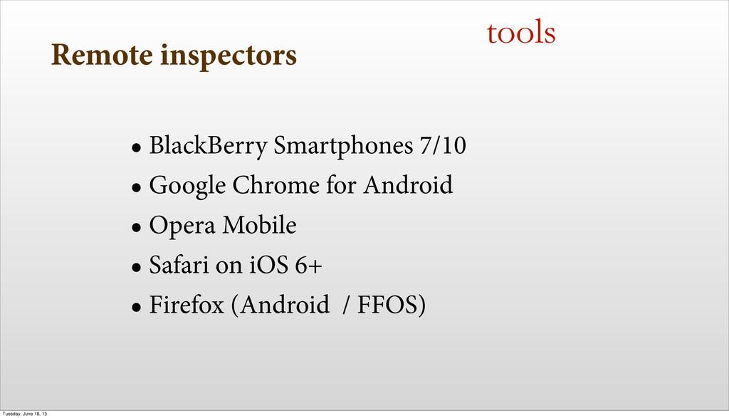 Remote inspectors • BlackBerry Smartphones 7/10...
