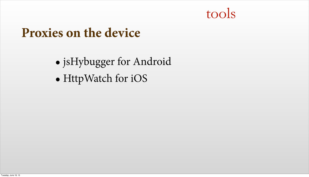 Proxies on the device • jsHybugger for Android ...