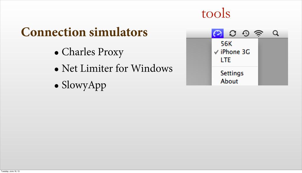 Connection simulators • Charles Proxy • Net Lim...