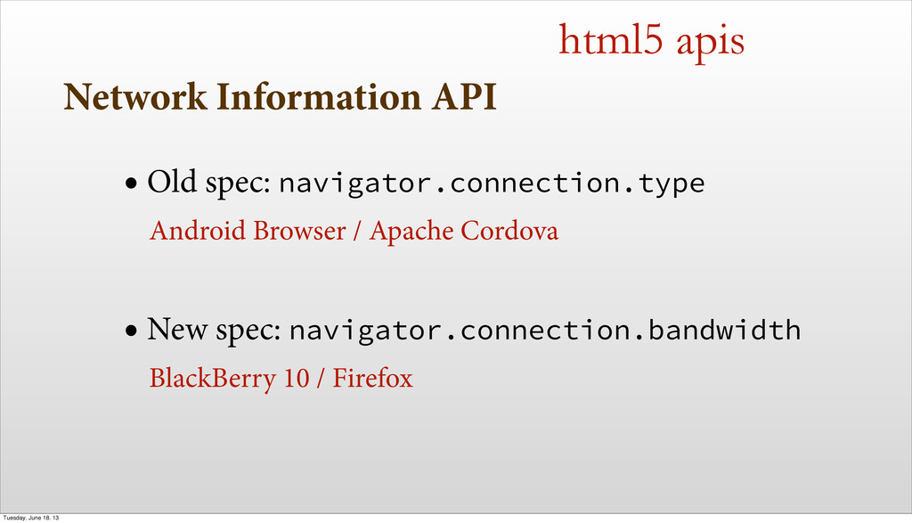 Network Information API • Old spec: navigator.c...