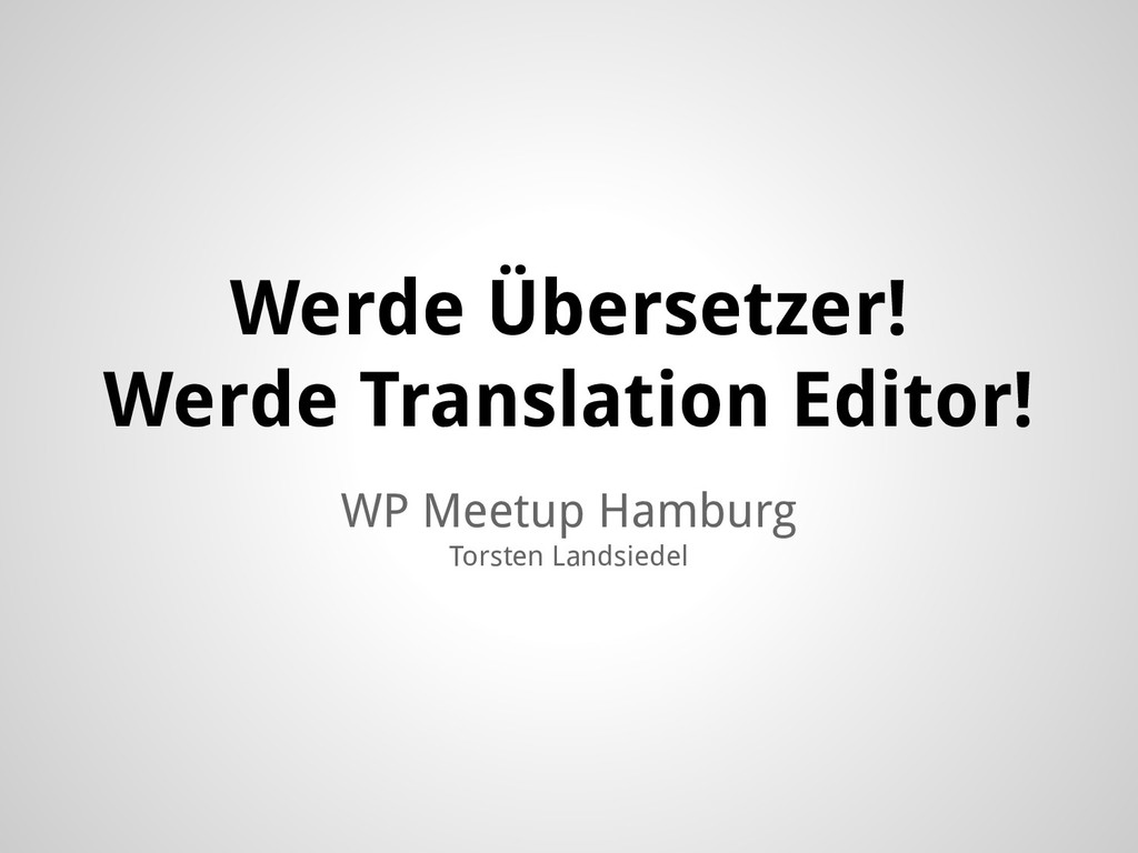 WP Meetup Hamburg Torsten Landsiedel Werde Über...