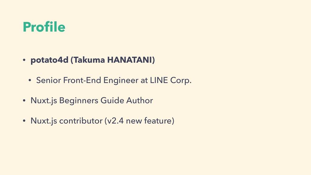 Profile • potato4d (Takuma HANATANI) • Senior Fr...