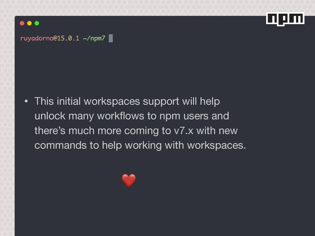 • This initial workspaces support will help unl...