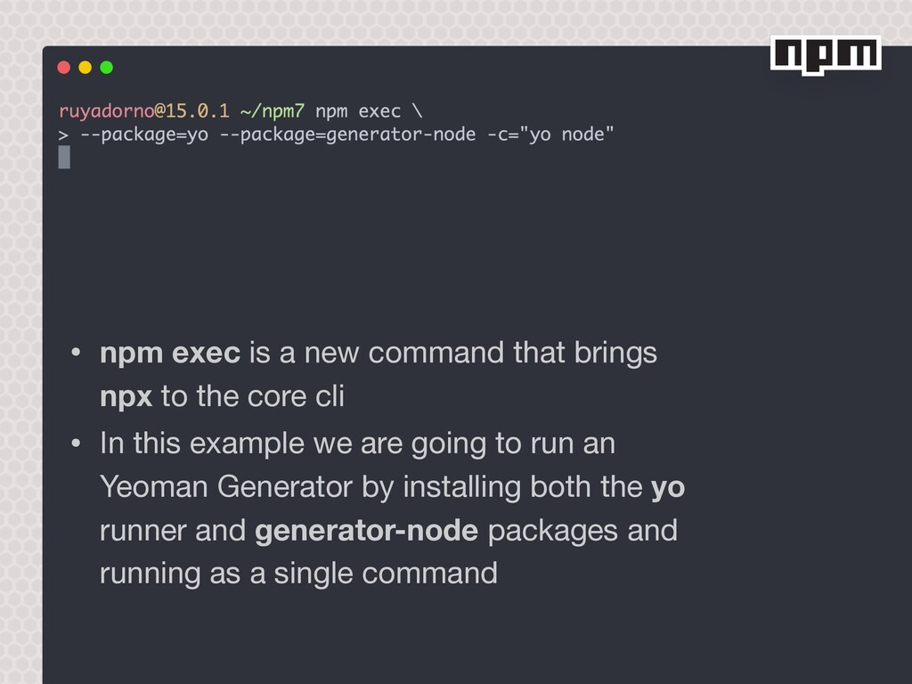 • npm exec is a new command that brings npx to ...