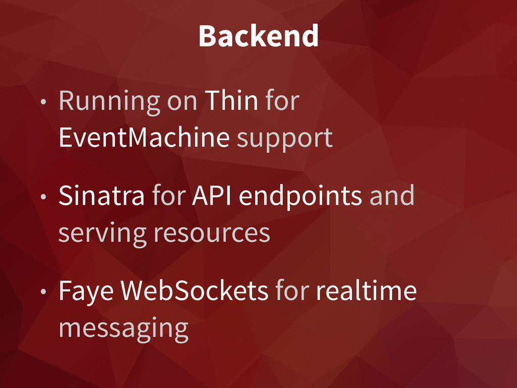 Backend • Running on Thin for EventMachine supp...
