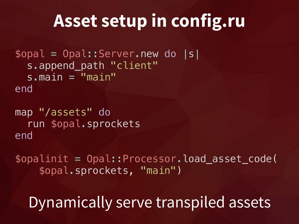 Asset setup in config.ru Dynamically serve tran...