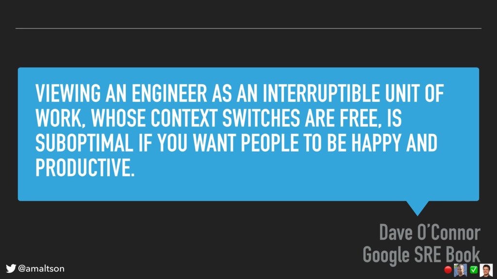VIEWING AN ENGINEER AS AN INTERRUPTIBLE UNIT OF...