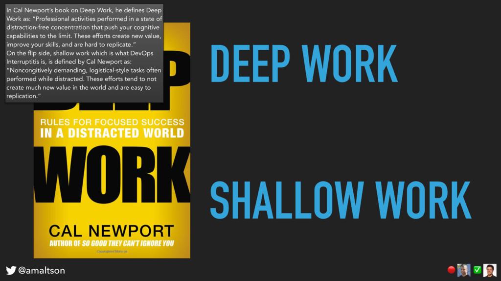 DEEP WORK SHALLOW WORK ✅  @amaltson In Cal Newp...