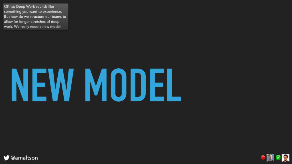 NEW MODEL ✅  @amaltson OK, so Deep Work sounds ...