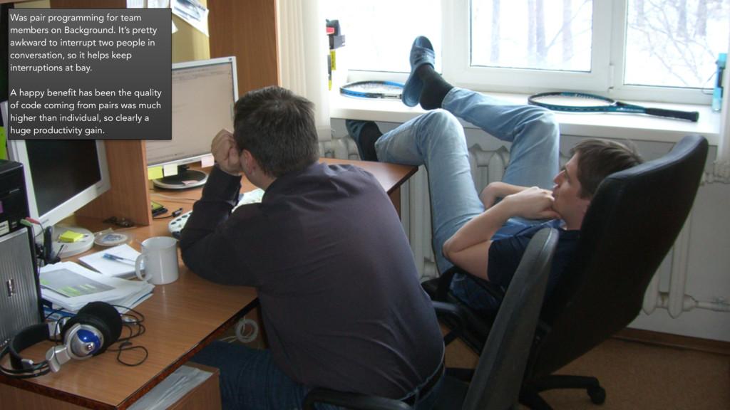 Was pair programming for team members on Backgr...