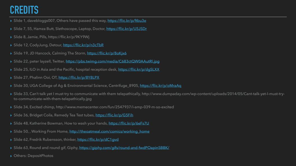 CREDITS ▸ Slide 1, davebloggs007, Others have p...