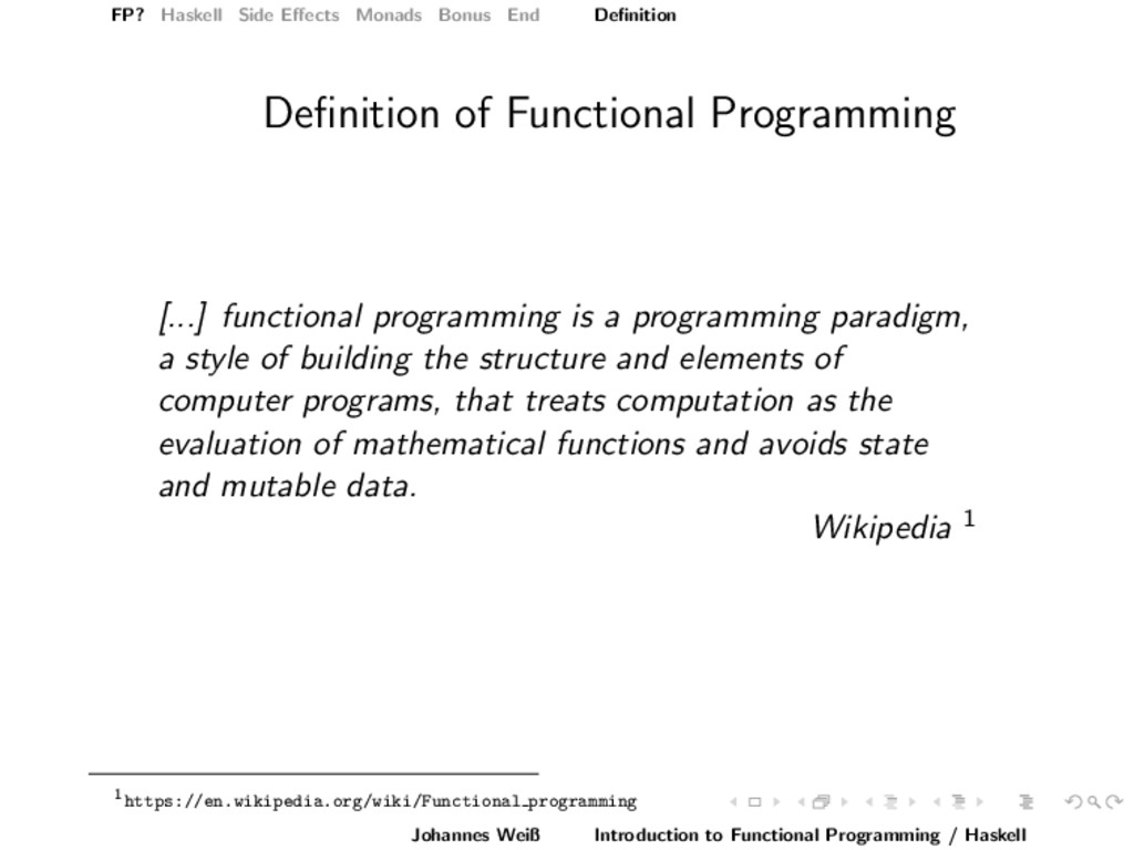 FP? Haskell Side Effects Monads Bonus End Definit...