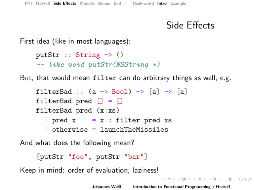 FP? Haskell Side Effects Monads Bonus End Real–w...