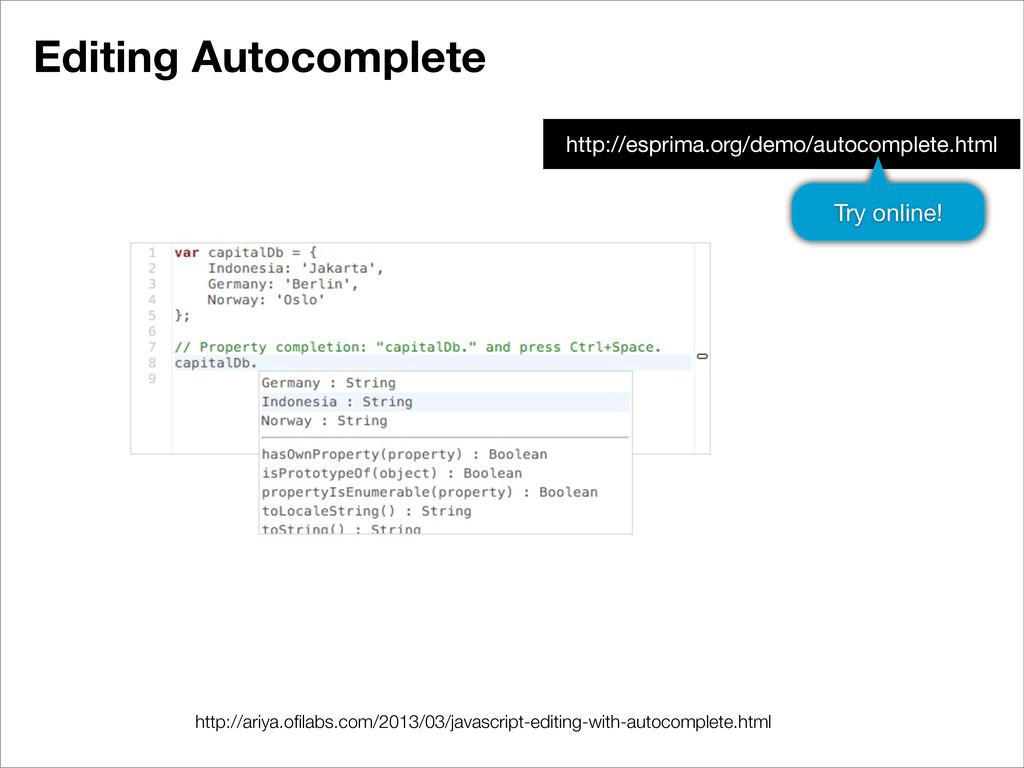 Editing Autocomplete http://ariya.ofilabs.com/20...
