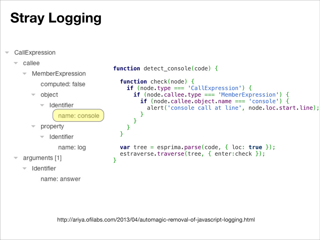 Stray Logging function detect_console(code) { f...