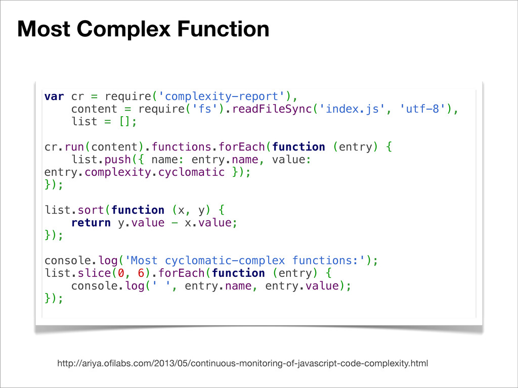 Most Complex Function http://ariya.ofilabs.com/2...