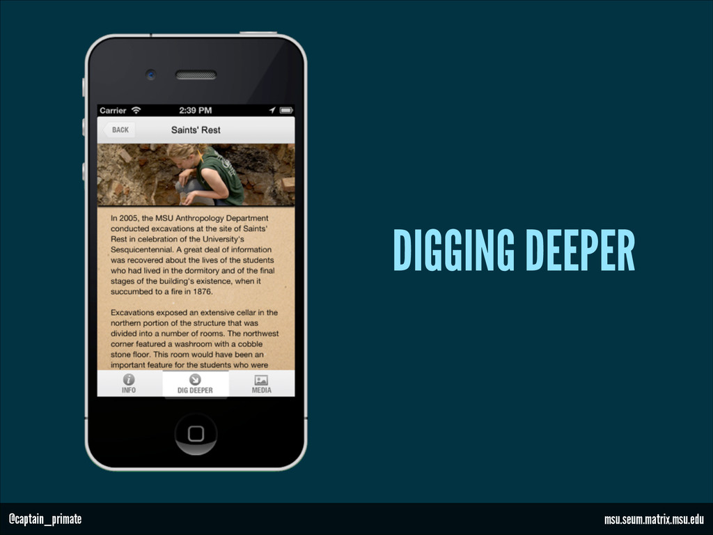 DIGGING DEEPER msu.seum.matrix.msu.edu @captain...