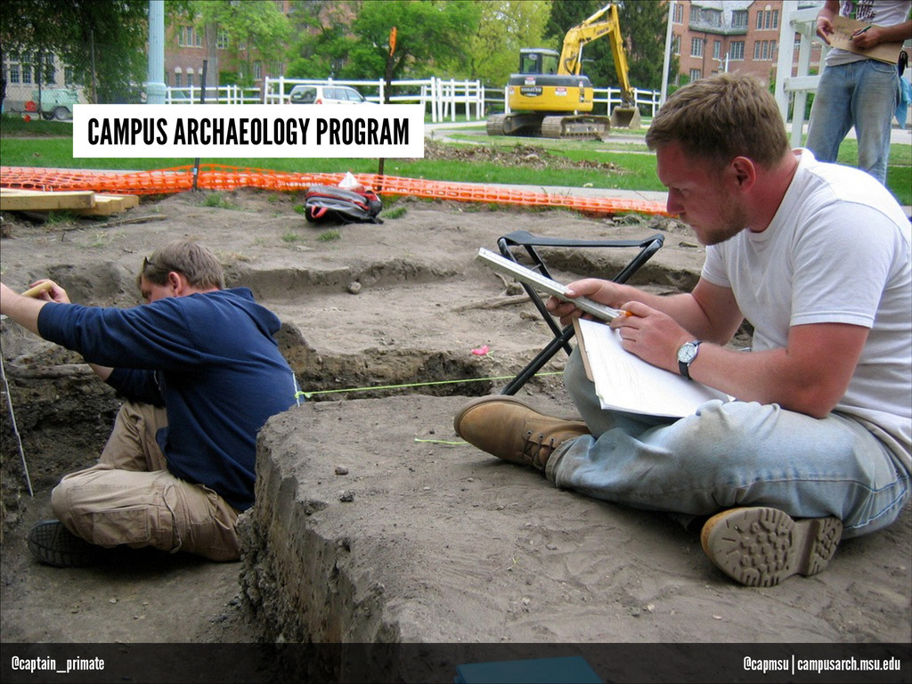 CAMPUS ARCHAEOLOGY PROGRAM @capmsu | campusarch...