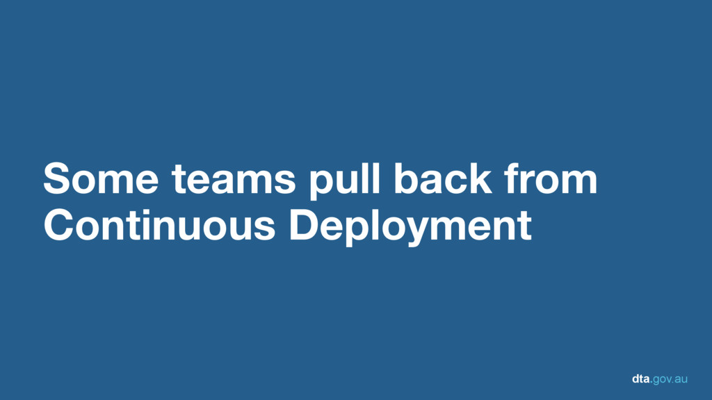 dta.gov.au Some teams pull back from Continuous...