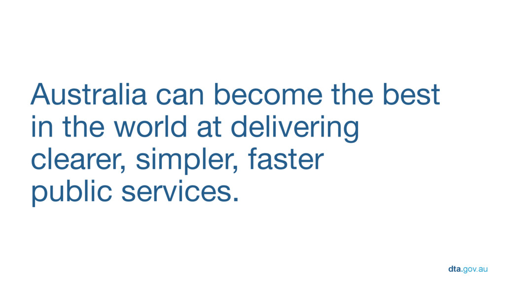 dta.gov.au Australia can become the best   in t...