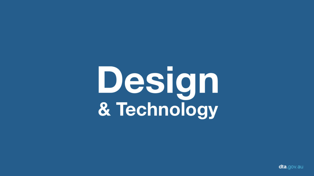 dta.gov.au Design & Technology