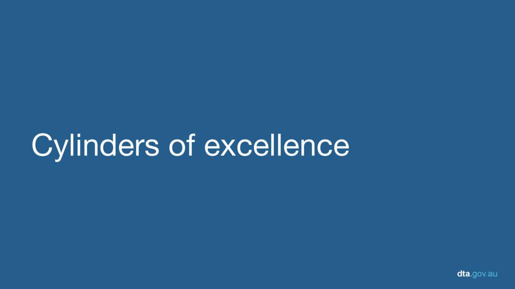 dta.gov.au Cylinders of excellence